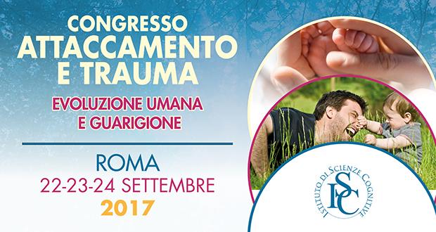 Congresso Attaccamento e Trauma 22-23-24 settembre 2017